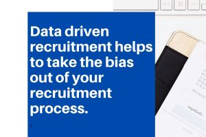 How to Make Data Driven Recruitment Decisions